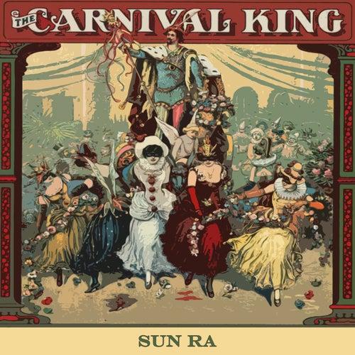 Carnival King von Sun Ra