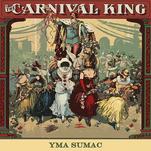 Carnival King von Yma Sumac