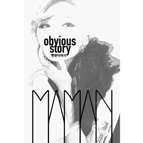 Obyious Story de THE M-A MAN