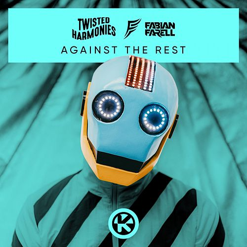 "Twisted Harmonies: ""Against the Rest"""