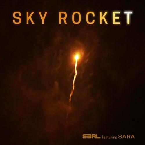 Sky Rocket (DJ Edit) de S3rl