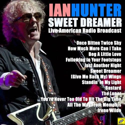 Sweet Dreamer (Live) de Ian Hunter