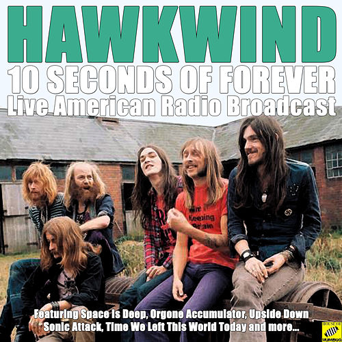 10 Seconds Of Forever (Live) von Hawkwind