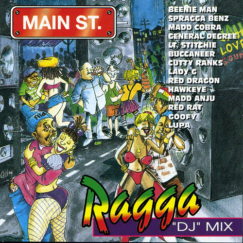 Main Street Ragga 'DJ' Mix by Various Artists