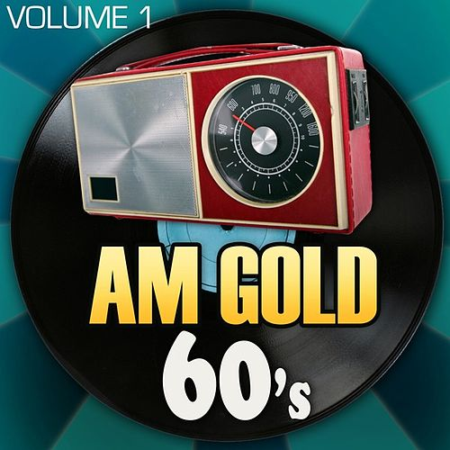 AM Gold - 60's: Vol. 1 de Various Artists