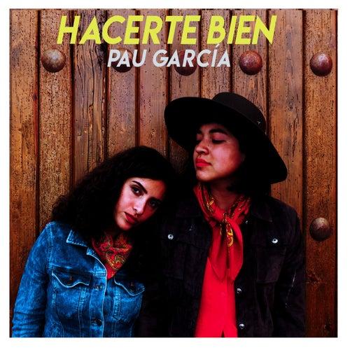 Hacerte Bien by Pau García