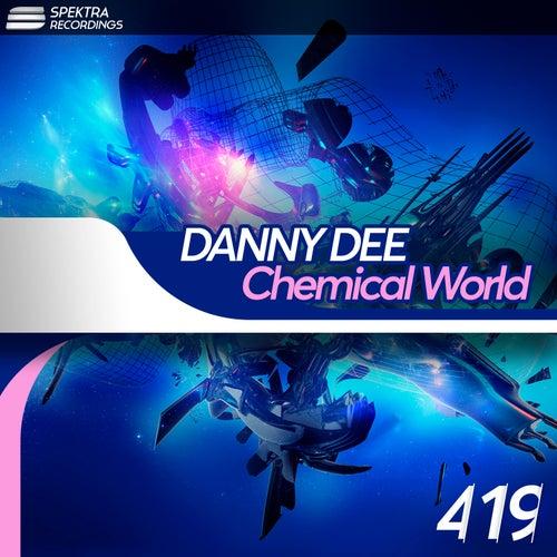 Chemical World van Danny Dee