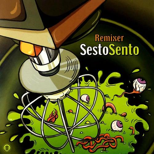 Remixer by Sesto Sento
