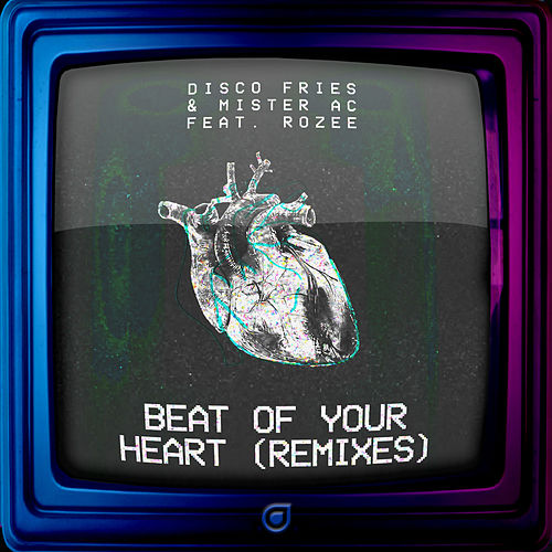 Beat Of Your Heart (Remixes) by Disco Fries