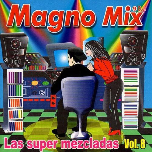 Las Super Mezcladas, Vol. 8 de German Garcia