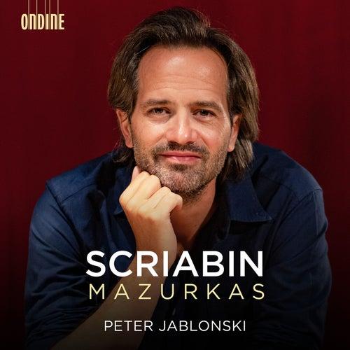 Scriabin: Mazurkas von Peter Jablonski