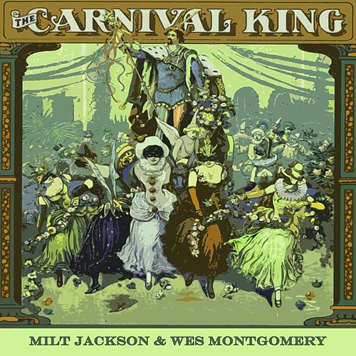 Carnival King by Milt Jackson