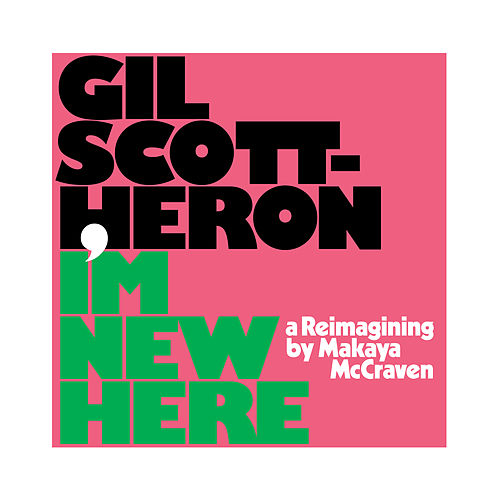 I'm New Here de Gil Scott-Heron