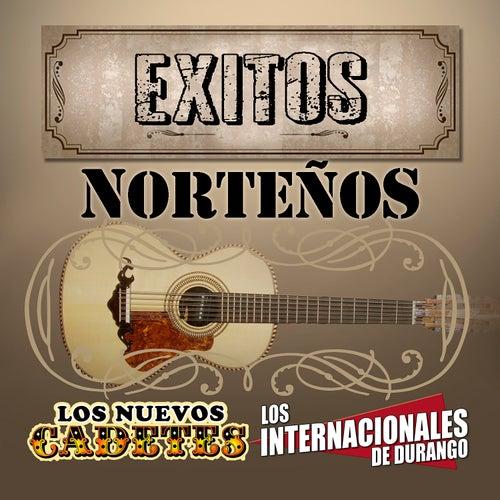 Exitos Norteños by Los Nuevos Cadetes
