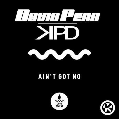 Ain't Got No von David Penn