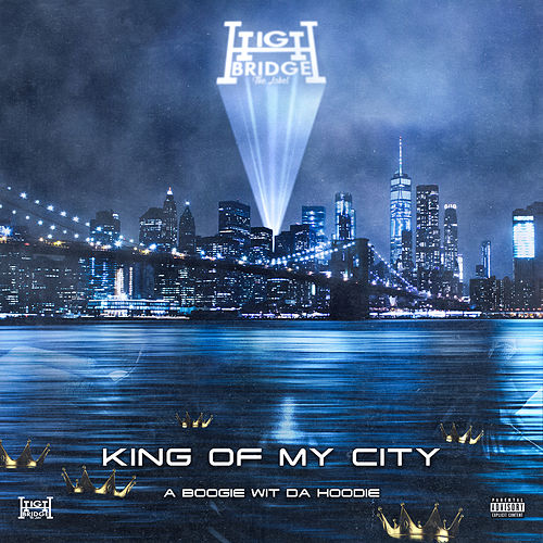 King Of My City by A Boogie Wit da Hoodie