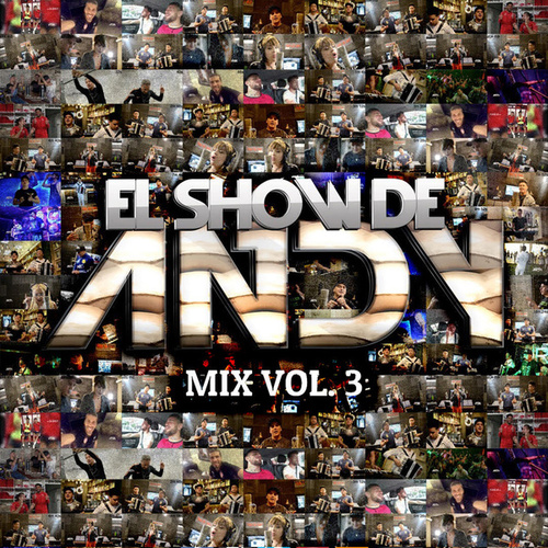 Mix (Vol. 3) by El Show de Andy