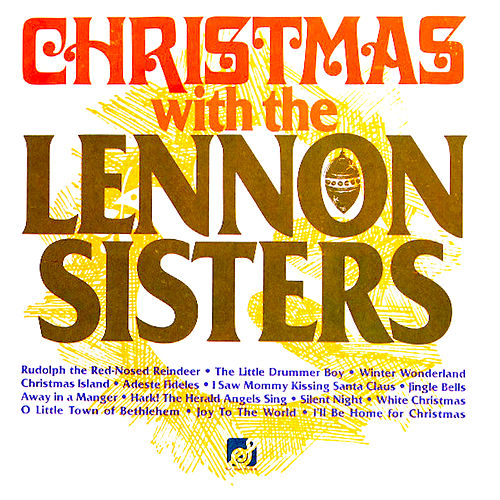 Christmas with the Lennon Sisters von The Lennon Sisters