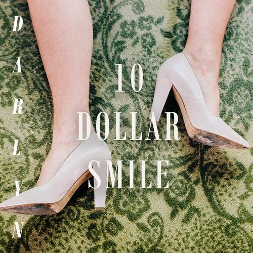 10 Dollar Smile by Darlyn Y Los Herederos
