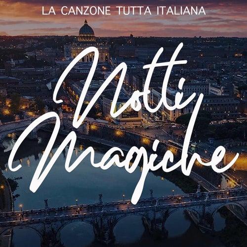 Notti magiche (La canzone tutta italiana) by Various Artists