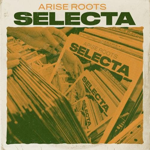Selecta de Arise Roots