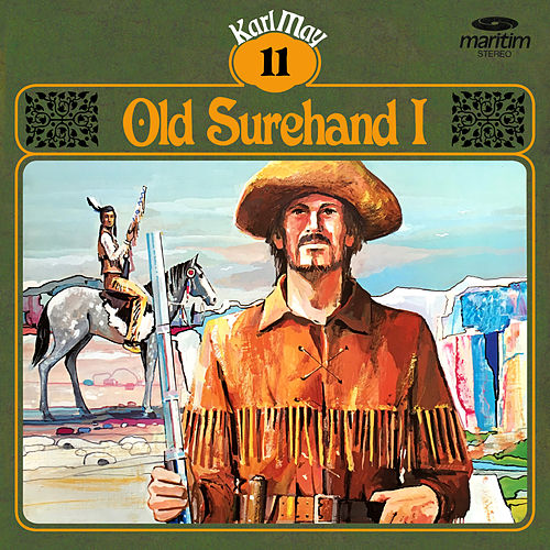 Grüne Serie, Folge 11: Old Surehand I von Karl May