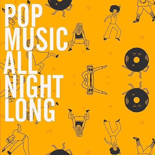 Pop Music All Night Long de Various Artists