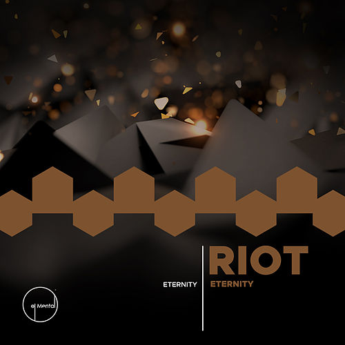 Eternity by Riot
