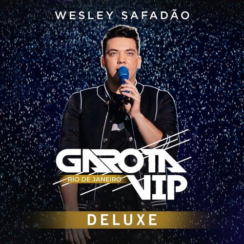 Garota Vip Rio de Janeiro (Deluxe) [Ao Vivo] de Wesley Safadão