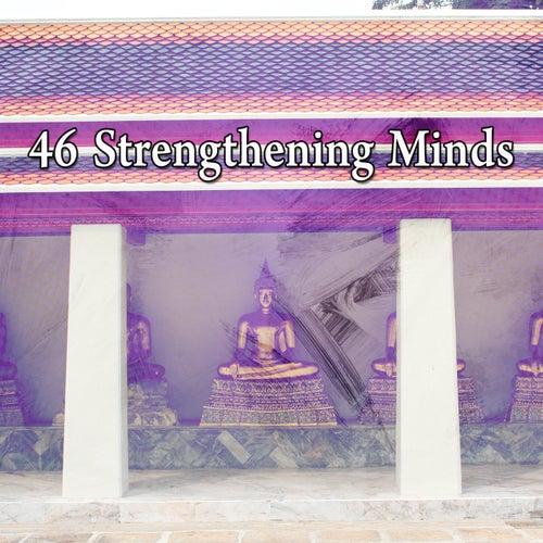46 Strengthening Minds von Entspannungsmusik