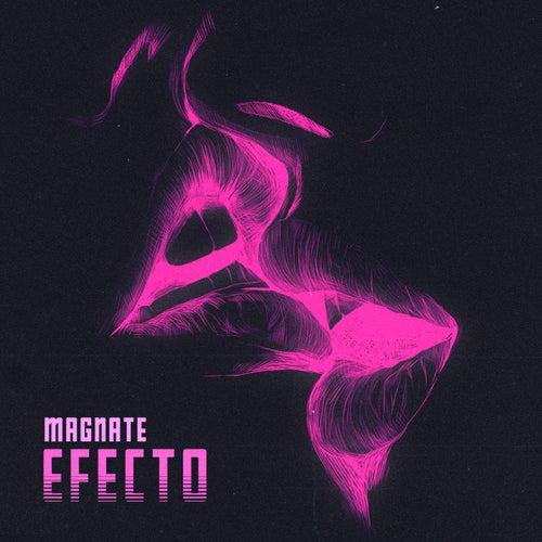 Efecto by Magnate