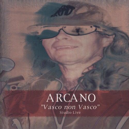 'Vasco non Vasco' Studio Live von Arcano