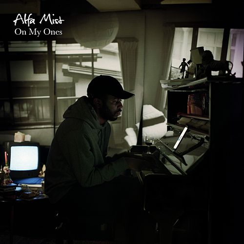 On My Ones by Alfa Mist