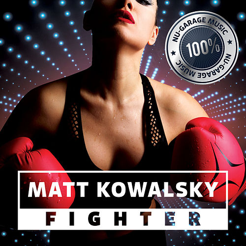 Fighter de Matt Kowalsky