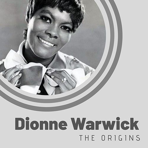 The Origins of Dionne Warwick von Dionne Warwick