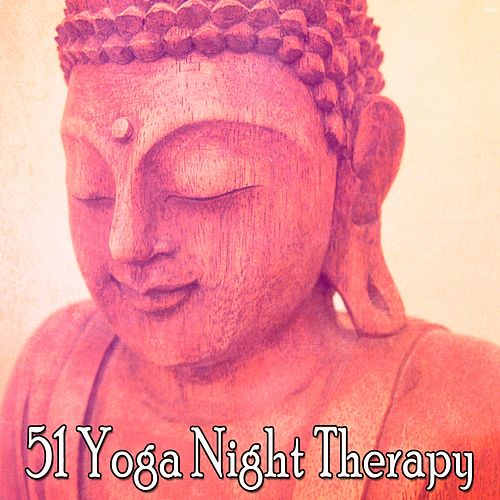 51 Yoga Night Therapy di Lullabies for Deep Meditation