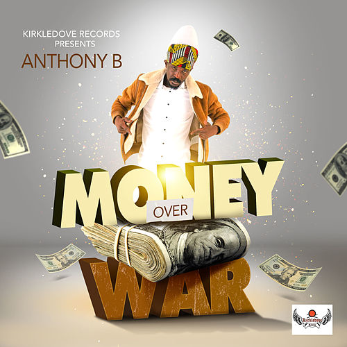 Money Over War de Anthony B
