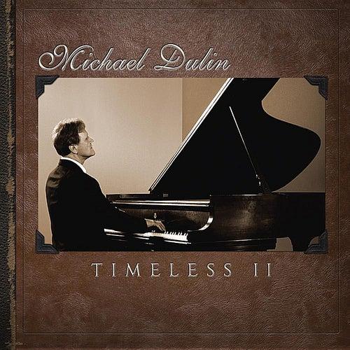 Timeless II by Michael Dulin