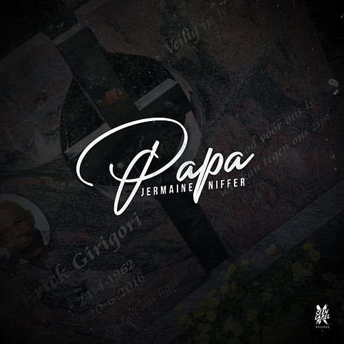 Papa by Jermaine Niffer