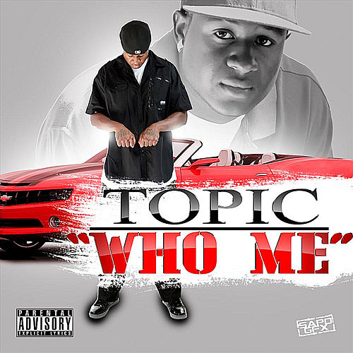 Who Me by Topic
