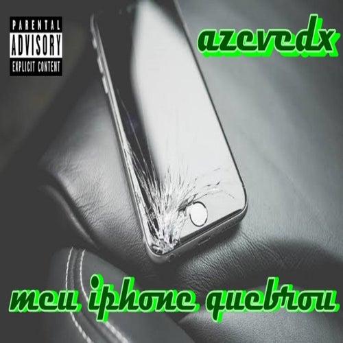 Meu Iphone Quebrou by Azevedx Sublime