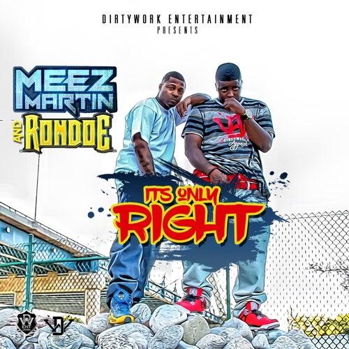 Its Only Right de Meez Martin