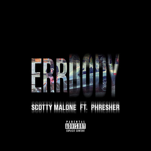 Err Body Remix by Scotty Malone