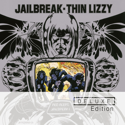 Jailbreak (Deluxe Edition) by Thin Lizzy