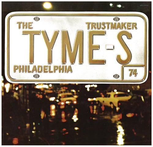 Trustmaker de The Tymes