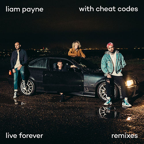 Live Forever (Remixes) di Liam Payne