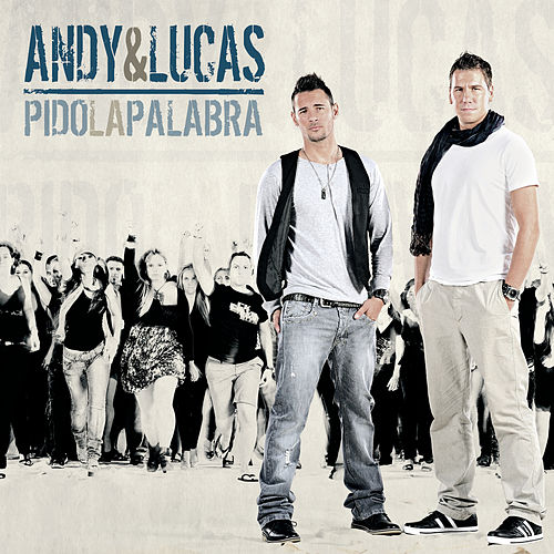 Pido La Palabra de Andy & Lucas