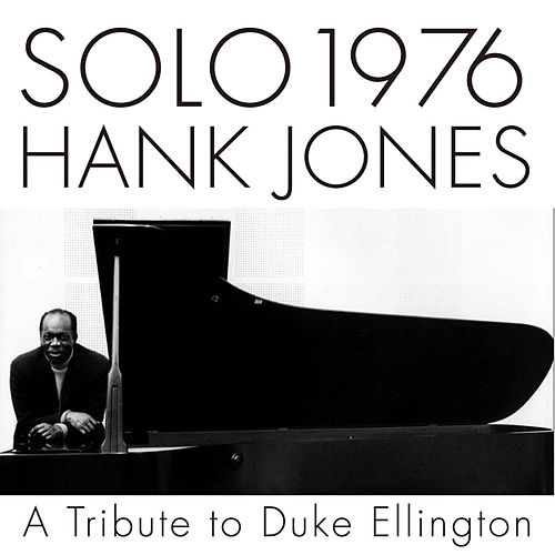 Solo 1976 A Tribute To Duke Ellington de Hank Jones