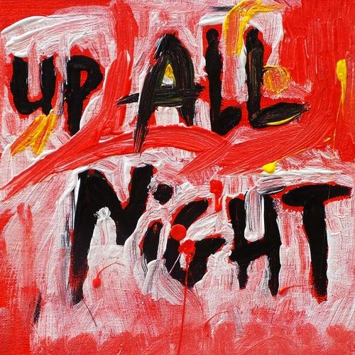 up all night di AKA George