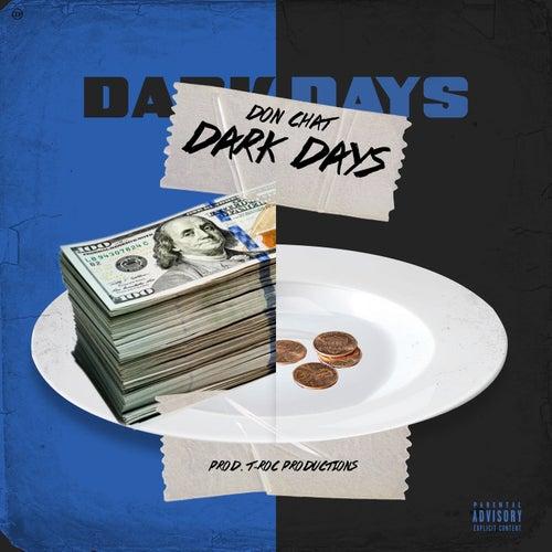 Dark Days von Don Chat